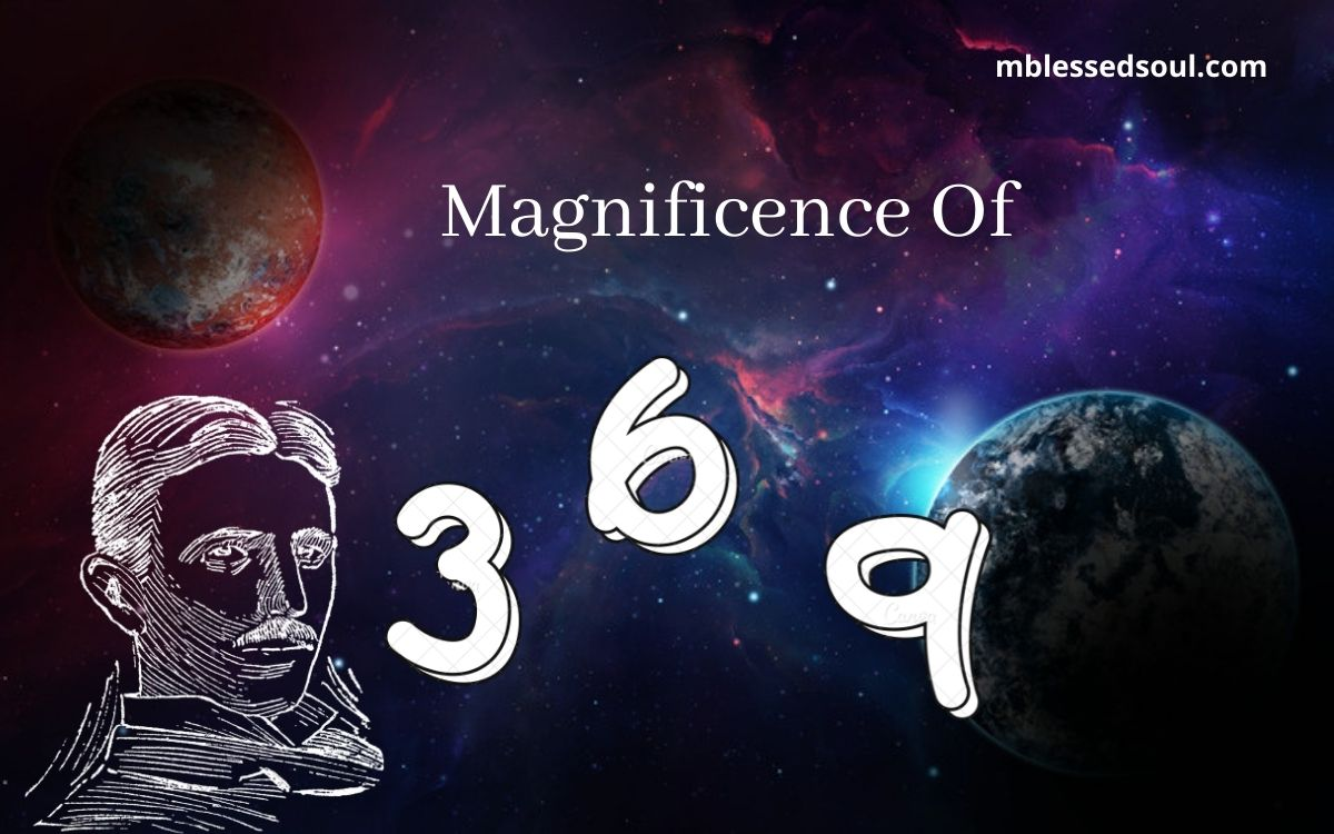 Magnificence Of 3,6 & 9.